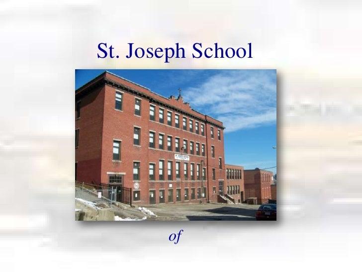 St. Joseph School       of