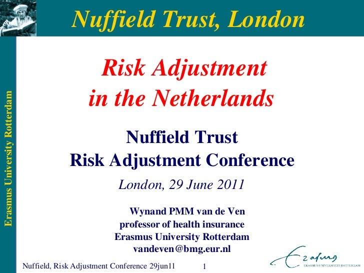 Nuffield Trust, London                                                   Risk Adjustment                                  ...