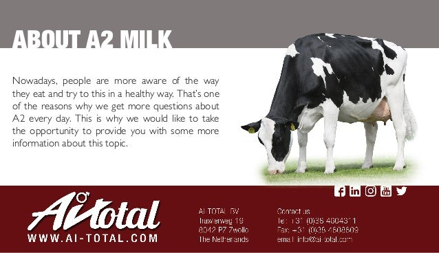 ABOUT A2 MILK Nowadays People Are More Aware Of The Way They Eat And Try