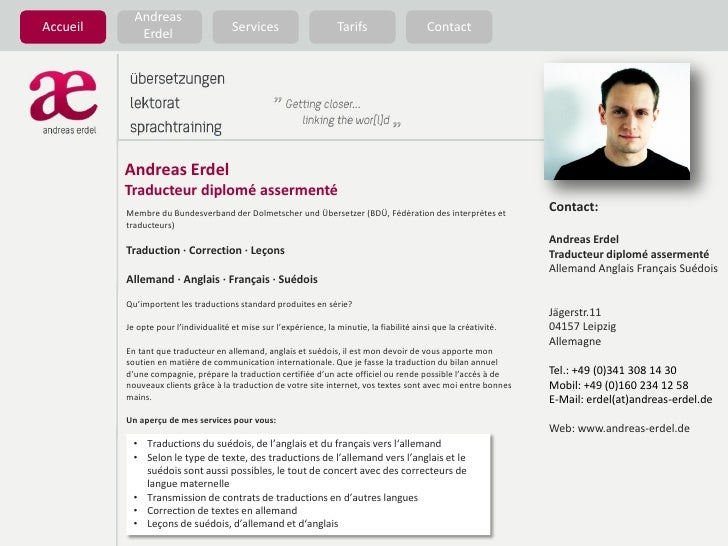 Tarifs<br />Accueil<br />Andreas Erdel<br />Services<br />Contact<br />Andreas Erdel<br />Traducteurdiploméassermenté<br /...