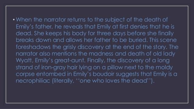 Narrator in a Rose for Emily by Faulkner