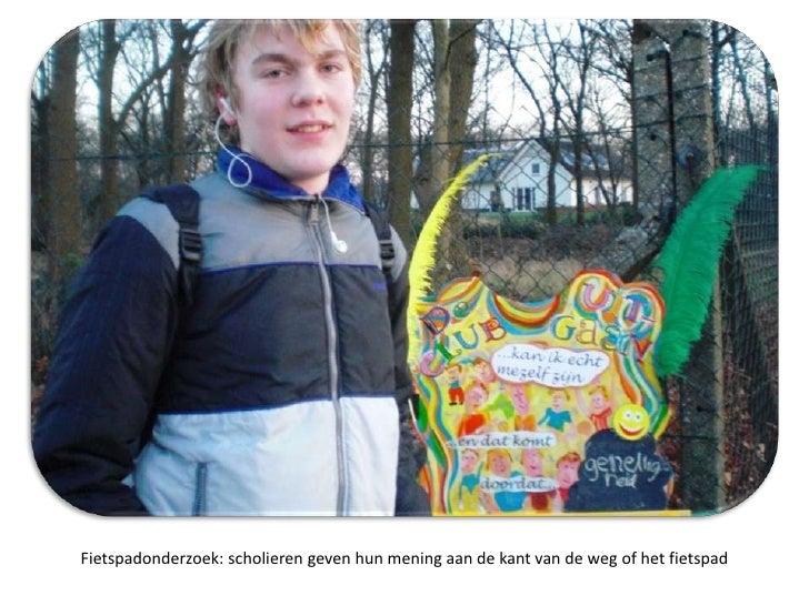 Fietspadonderzoek: scholierengevenhunmeningaan de kant van de wegof het fietspad<br />