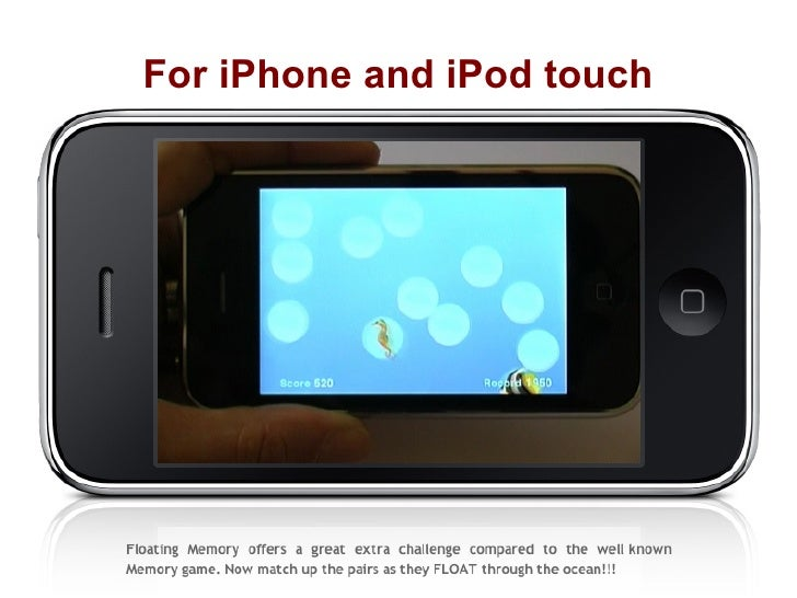 For iPhone and iPod touch