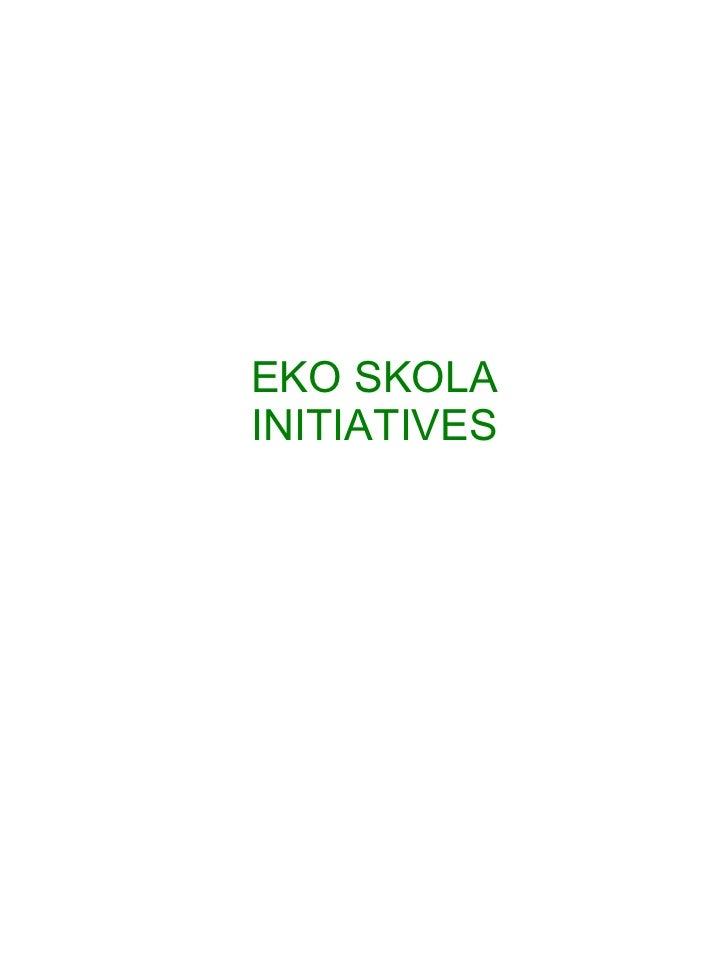 EKO SKOLA INITIATIVES