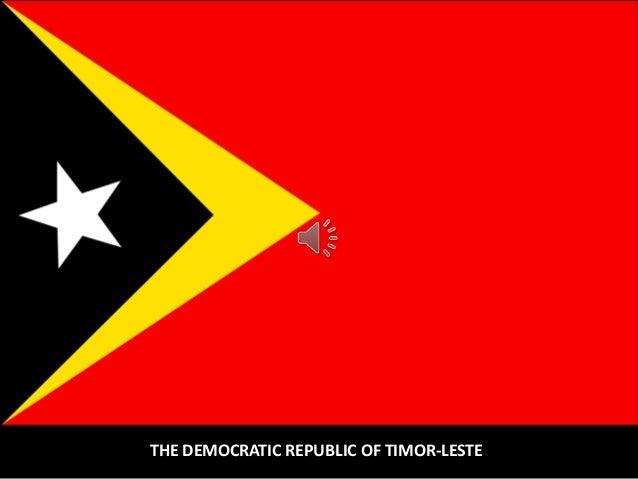 THE DEMOCRATIC REPUBLIC OF TIMOR-LESTE