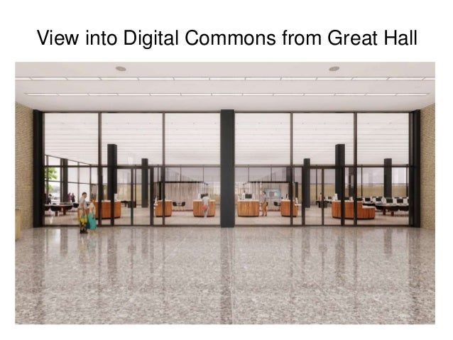 View into Digital Commons from Great Hall