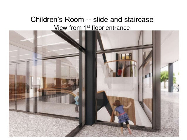 Children's Room -- slide and staircase View from 1st floor entrance