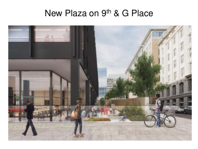 New Plaza on 9th & G Place