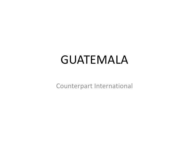 GUATEMALA<br />Counterpart International<br />