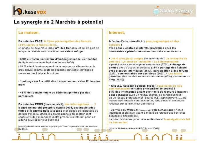 La synergie de 2 Marchés à potentiel  La maison,                                                                          ...