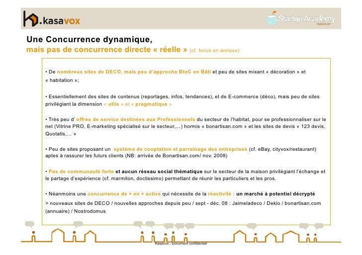 Une Concurrence dynamique, mais pas de concurrence directe « réelle » (cf. focus en annexe)       • De nombreux sites de ...