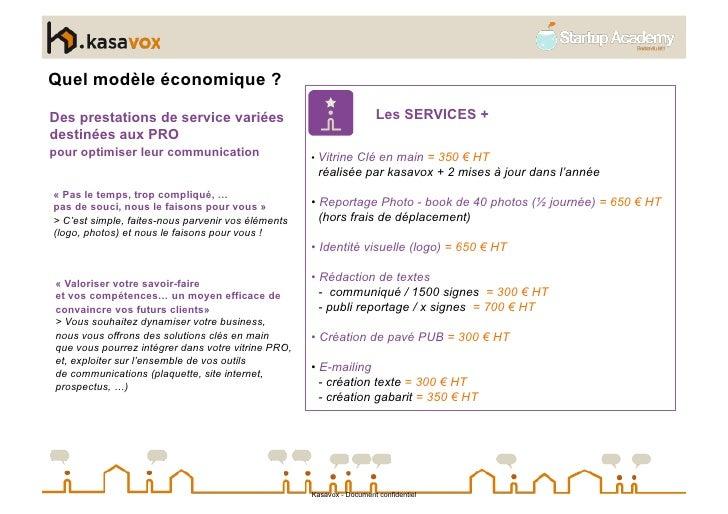 Quel modèle économique ?  Des prestations de service variées                                    Les SERVICES + destinées a...