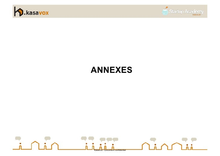 ANNEXES     Kasavox - Document confidentiel