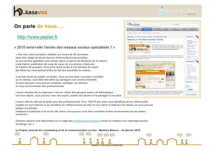 On parle de nous….   http://www.pepier.fr  « 2010 sera-t-elle l'année des réseaux sociaux spécialisés ? » « Une fois votre...