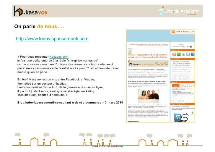 On parle de nous….  http://www.ludovicpassamonti.com    « Pour vous présenter Kasavox.com,  je fais une petite entorse à l...