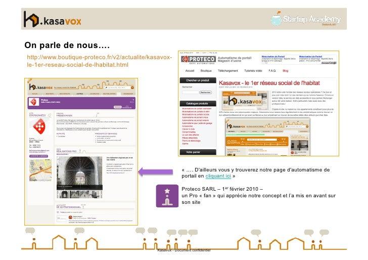 On parle de nous…. http://www.boutique-proteco.fr/v2/actualite/kasavox- le-1er-reseau-social-de-lhabitat.html             ...