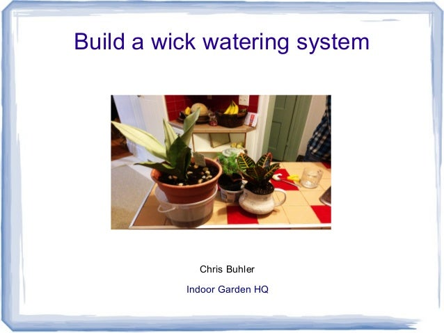 how to build a wick hydroponic system