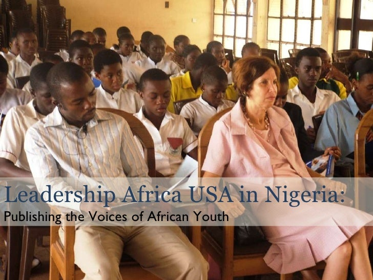 Leadership Africa USA in Nigeria: Publishing the Voices of African Youth