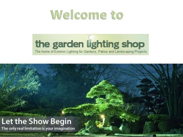 Elegant Here At The Garden Lighting Shop We Have An Extensive Range Of Outdoor  Lighting Available To ...