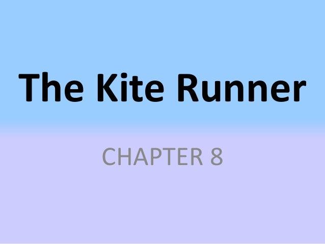The Kite Runner    CHAPTER 8