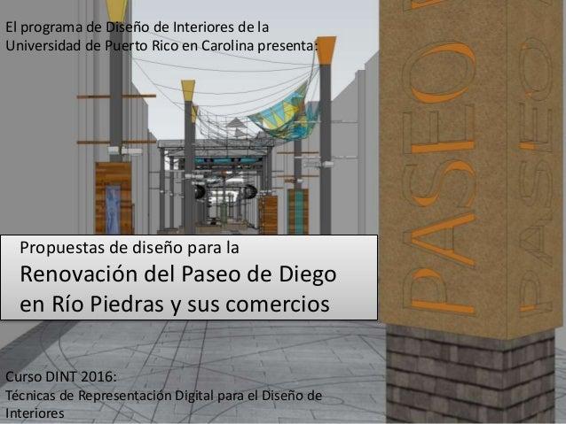 El programa de Diseño de Interiores de la Universidad de Puerto Rico en Carolina presenta: Curso DINT 2016: Técnicas de Re...