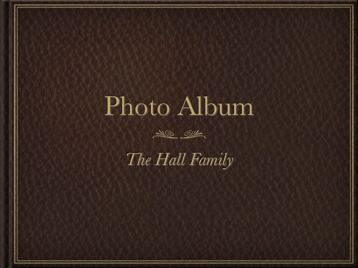 Photo Album The Hall Family