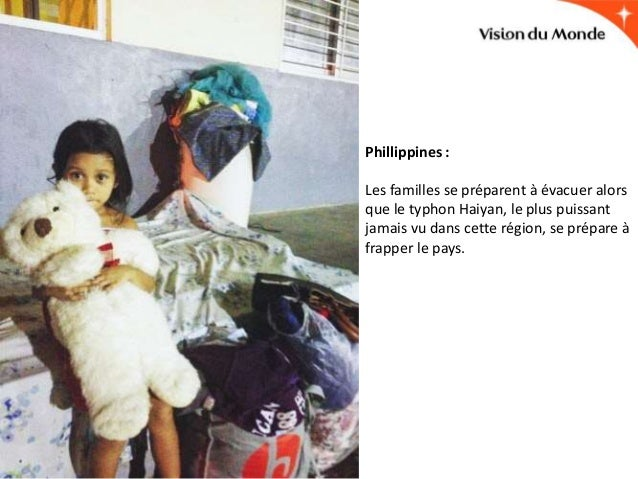 Phillippines : Les familles se préparent à évacuer alors que le typhon Haiyan, le plus puissant jamais vu dans cette régio...