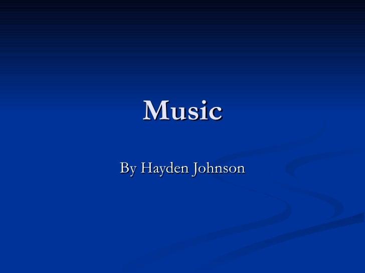 Music By Hayden Johnson