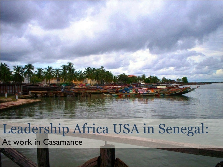 Leadership Africa USA in Senegal: At work in Casamance