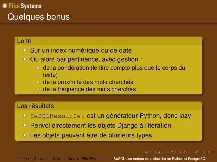 Quelques bonus  Le tri       Sur un index numérique ou de date       Ou alors par pertinence, avec gestion :              ...