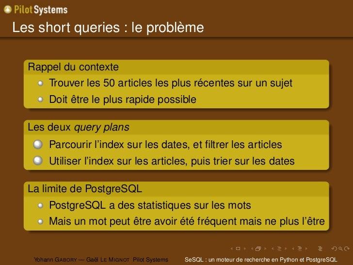Les short queries : le problème  Rappel du contexte        Trouver les 50 articles les plus récentes sur un sujet        D...