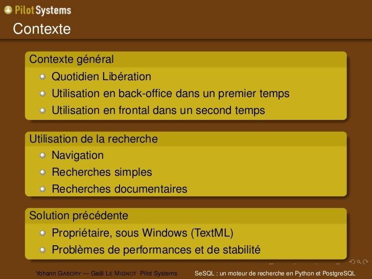 Contexte  Contexte général        Quotidien Libération        Utilisation en back-office dans un premier temps        Utili...
