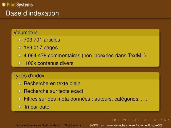 Base d'indexation  Volumétrie      703 701 articles        169 017 pages        4 064 478 commentaires (non indexées dans ...