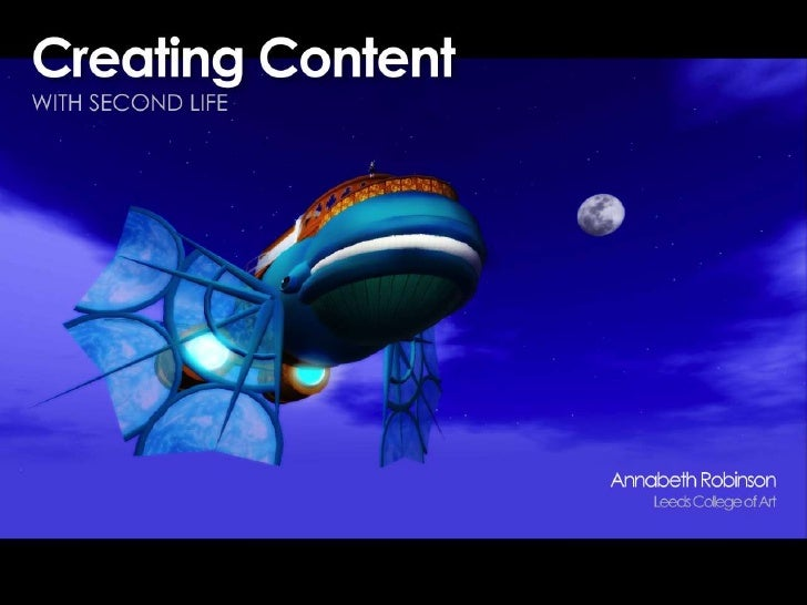 Creating Content in Second Life