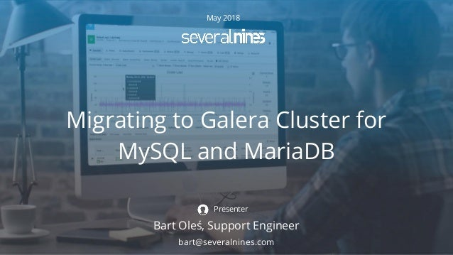 Webinar Slides Migrating To Galera Cluster For Mysql And