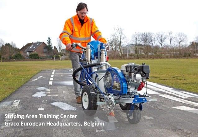 Striping Area Training Center Graco European Headquarters, Belgium