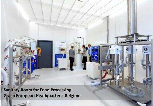 Sanitary Room for Food Processing Graco European Headquarters, Belgium