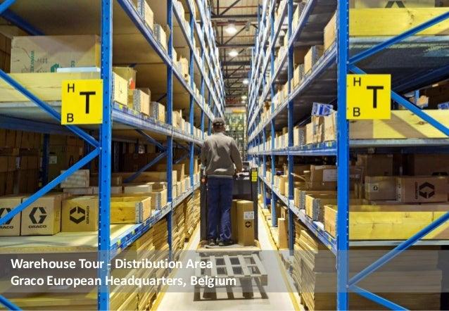Warehouse Tour - Distribution Area Graco European Headquarters, Belgium