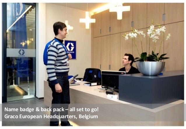 Name badge & back pack – all set to go! Graco European Headquarters, Belgium