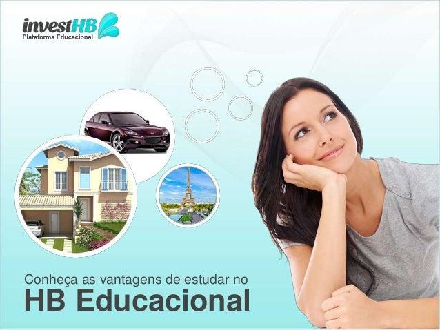 HB Educacional Conheça as vantagens de estudar no