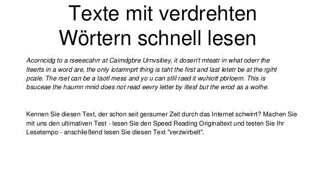 Texte mit verdrehten Wörtern schnell lesen Acorncidg to a rseeecahrr at Caimdgbre Urnvsitiey, it dosen't mteatr in what od...