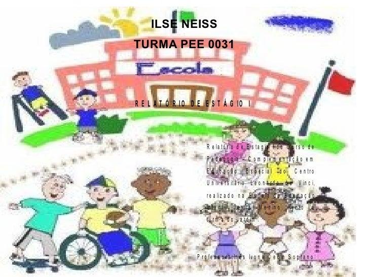 ILSE NEISS TURMA PEE 0031