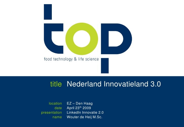 title<br />Nederland Innovatieland 3.0<br />location<br />date<br />presentation<br />name<br />EZ – Den Haag<br />April 2...