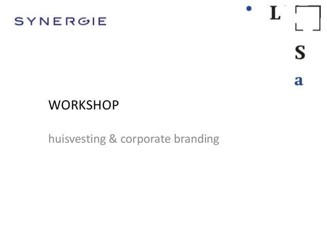 WORKSHOPhuisvesting & corporate branding