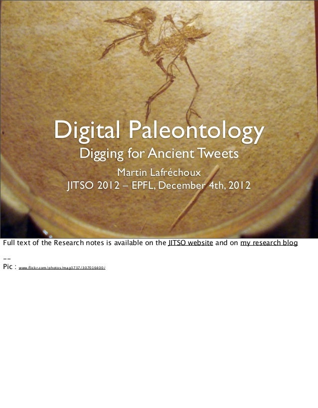 Digital Paleontology                                   Digging for Ancient Tweets                                       Ma...