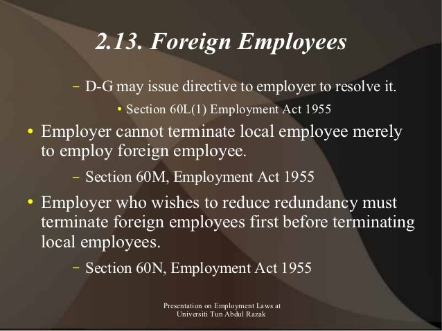 2.13. Foreign Employees        –   D-G may issue directive to employer to resolve it.                 ●   Section 60L(1) E...