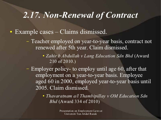 2.17. Non-Renewal of Contract●   Example cases – Claims dismissed.        –   Teacher employed on year-to-year basis, cont...