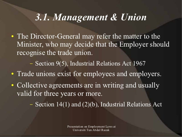 3.1. Management & Union●   The Director-General may refer the matter to the    Minister, who may decide that the Employer ...