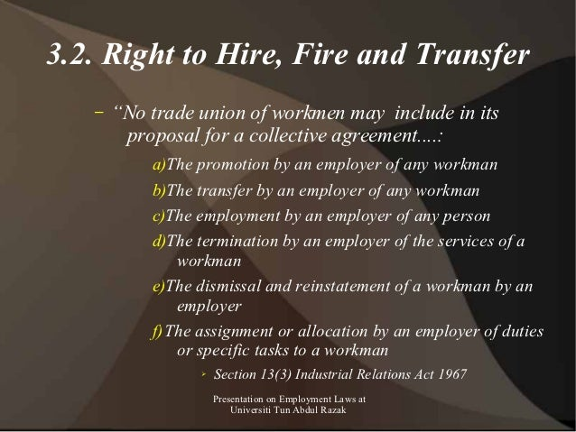 """3.2. Right to Hire, Fire and Transfer   –   """"No trade union of workmen may include in its        proposal for a collective..."""