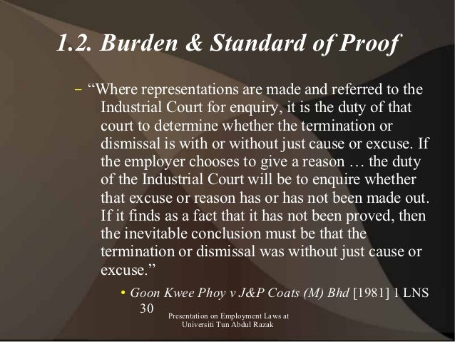 """1.2. Burden & Standard of Proof –   """"Where representations are made and referred to the      Industrial Court for enquiry,..."""
